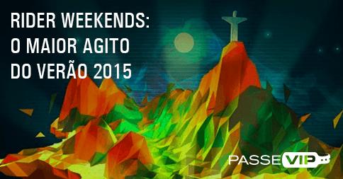 Pulseiras e Tickets PasseVIP no Rider Weekends